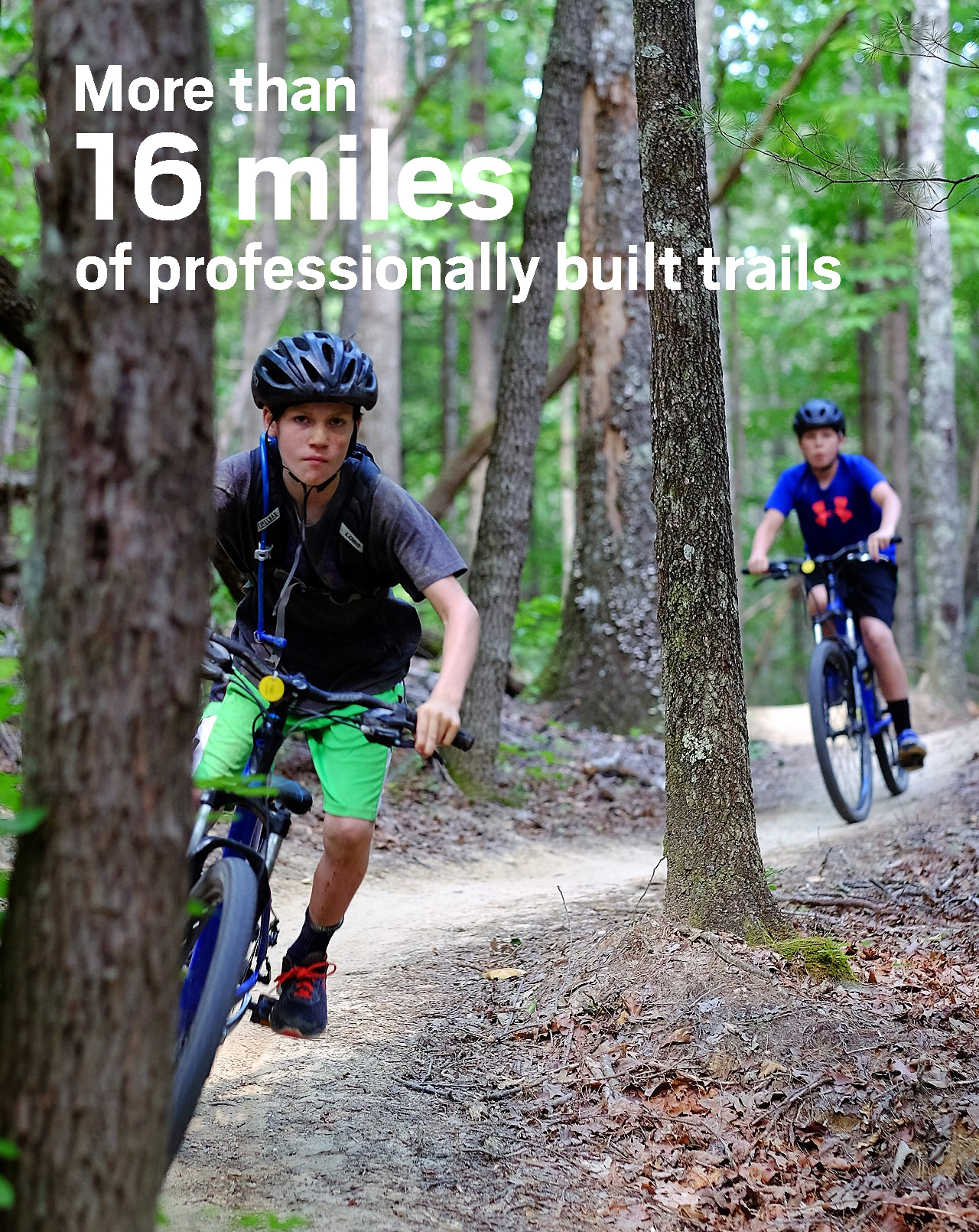 Campers can mountain bike, backpack, run and hike on our professionally built trails.
