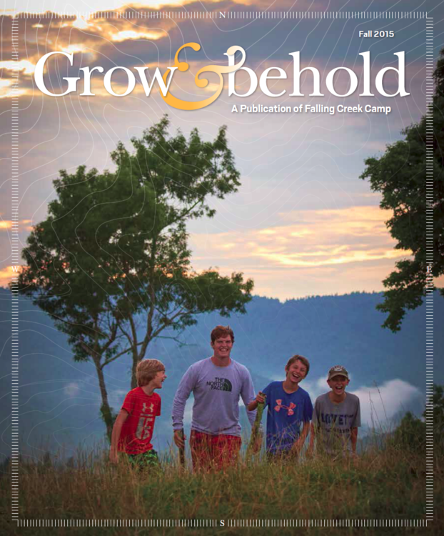 Cover of Falling Creek Camp's Fall 2015 Grow & Behold Magazine