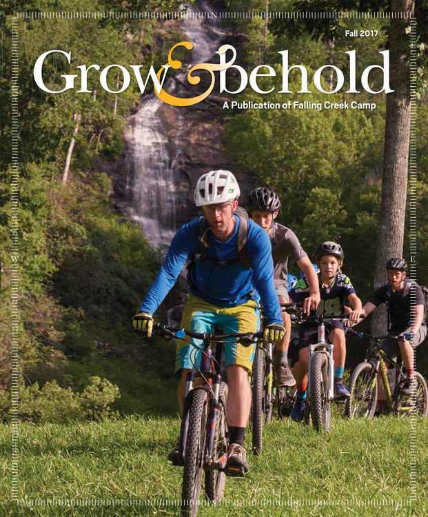 Cover of Falling Creek Camp's Fall 2017 Grow & Behold Magazine