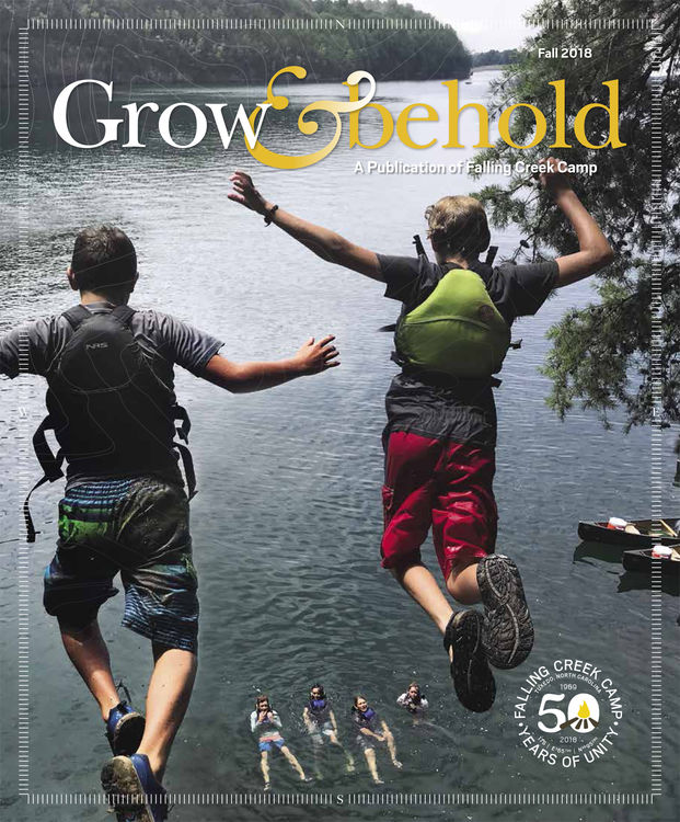 Cover of Falling Creek Camp's Fall 2018 Grow & Behold Magazine